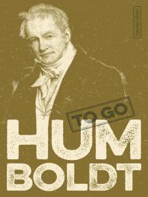 HUMBOLDT to go: Geniale Worte von Alexander von Humboldt