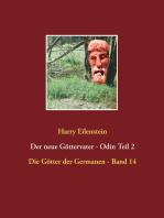Der neue Göttervater - Odin Teil 2