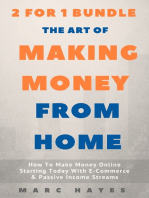 The Art Of Making Money From Home (2 for 1 Bundle)