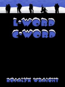 L-Word C-Word: Lesbian Adventure Club, #8