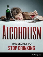 Alcoholism The Secret to Stop Drinking