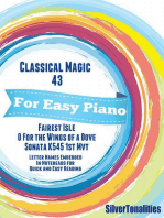 Classical Magic 43 - For Easy Piano Fairest Isle O for the Wings of a Dove Sonata K 545 1st Mvt Letter Names Embedded In Noteheads for Quick and Easy Reading