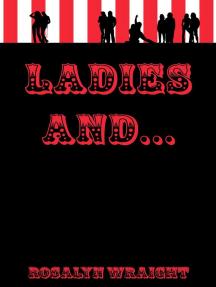 Ladies And...: Lesbian Adventure Club, #14
