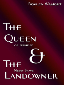 The Queen of Terrified & The Newly Brave Landowner: Lesbian Adventure Club