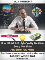 How I Build 5 – 8 High Quality Backlinks Every Month to Any Site in Any Niche