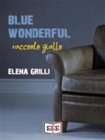 Blue Wonderful
