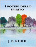 I poteri dello spirito