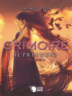 Grimoire. Il Preludio. Volume 4