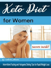Keto Diet for Women: Intermittent Fasting and Ketogenic Dieting Tips for Rapid Weight Loss