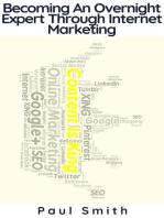 Becoming An Overnight Expert Through Internet Marketing