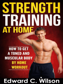 Strength Training at Home: How to Get a Toned and Muscular Body by Home Workout