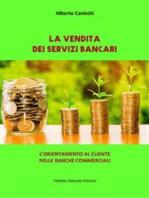 La vendita dei Servizi Bancari