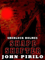 Sherlock Holmes Shape Shifter