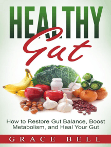Healthy Gut: How to Restore Gut Balance, Boost Metabolism, and Heal Your Gut