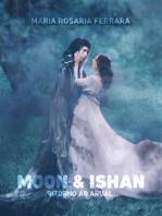Moon & Ishan - Ritorno ad Arual