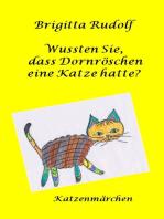 Wussten Sie, dass Dornröschen eine Katze hatte?