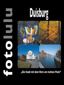 """Duisburg: """"Die Stadt mit dem Herz am rechten Fleck"""""""
