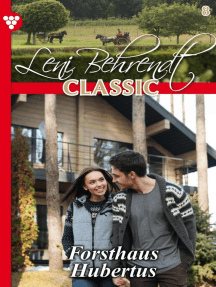 Leni Behrendt Classic 8 – Liebesroman: Forsthaus Hubertus