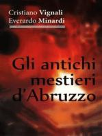 Gli antichi mestieri d'Abruzzo