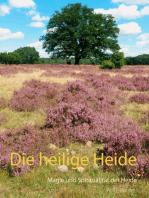 Die heilige Heide