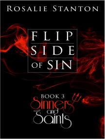 Flip Side of Sin: Sinners & Saints, #3
