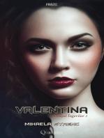 Valentina - Orașul îngerilor 2