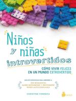 Niños y niñas introvertidos: Cómo vivir felices en un mundo extrovertido