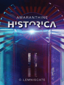 Amaranthine Historica: A Story of Unoriginal Sin in a Topsy-Turvy Parallel Universe
