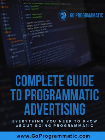 Complete Guide To Programmatic Advertising