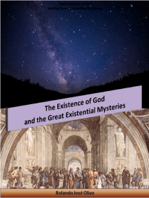 The Existence of God and the Great Existential Mysteries