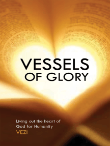 Vessels Of Glory