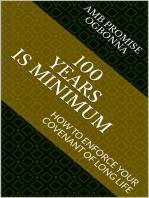 100 Years Is Minimum