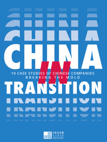China in Transition: 10 Case Studies on Chinese Companies Breaking the Mold