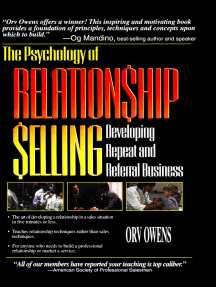 The Psychology of Relationship Selling: Developing Repeat and Referral Business