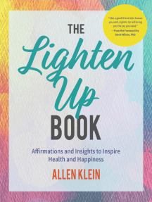 The Lighten Up Book: Affirmations and Insights to Inspire Health and Happiness