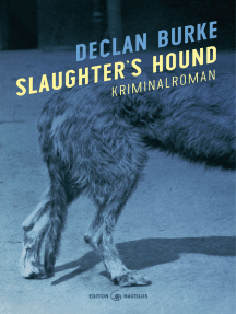 Slaughter's Hound: Kriminalroman