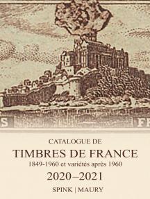 Catalogue de Timbres de France 2020-2021: 123rd Edition