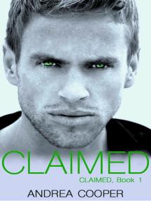 Claimed: Claimed, #1