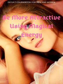 Be More Attractive Using Magical Energy