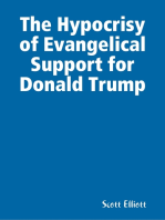 The Hypocrisy of Evangelical Support for Donald Trump