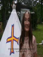 Walking the Trail of Tears (One Woman's Incredible Journey)
