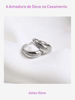 A Armadura De Deus No Casamento