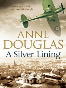 A Silver Lining: Love and Life in Wartime Edinburgh