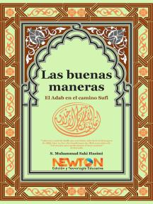 Las Buenas Maneras: El Adab en el Camino Sufi