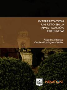 La interpretación: Un reto en la investigación educativa.