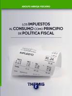 Los Impuestos al Consumo como Principio de Política Fiscal