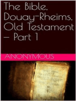 The Bible, Douay-Rheims, Old Testament — Part 1