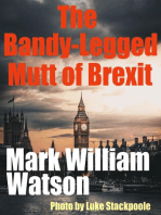 The Bandy-Legged Mutt of Brexit