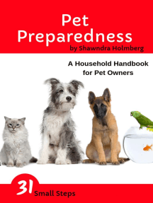 Pet Preparedness: A Household Handbook for Pet Owners: 31 Small Steps
