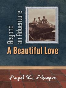 Beyond an Adventure: A Beautiful Love